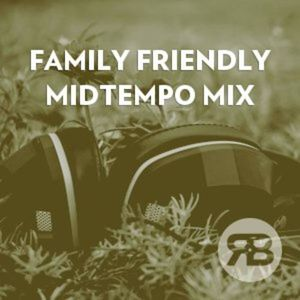 Family Friendly Midtempo Mix Currently Playing At Hotel