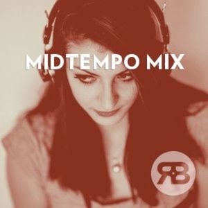Midtempo Mix Currently Playing At Retail