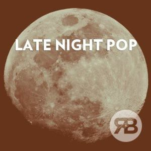 Late Night Pop Currently Playing At University